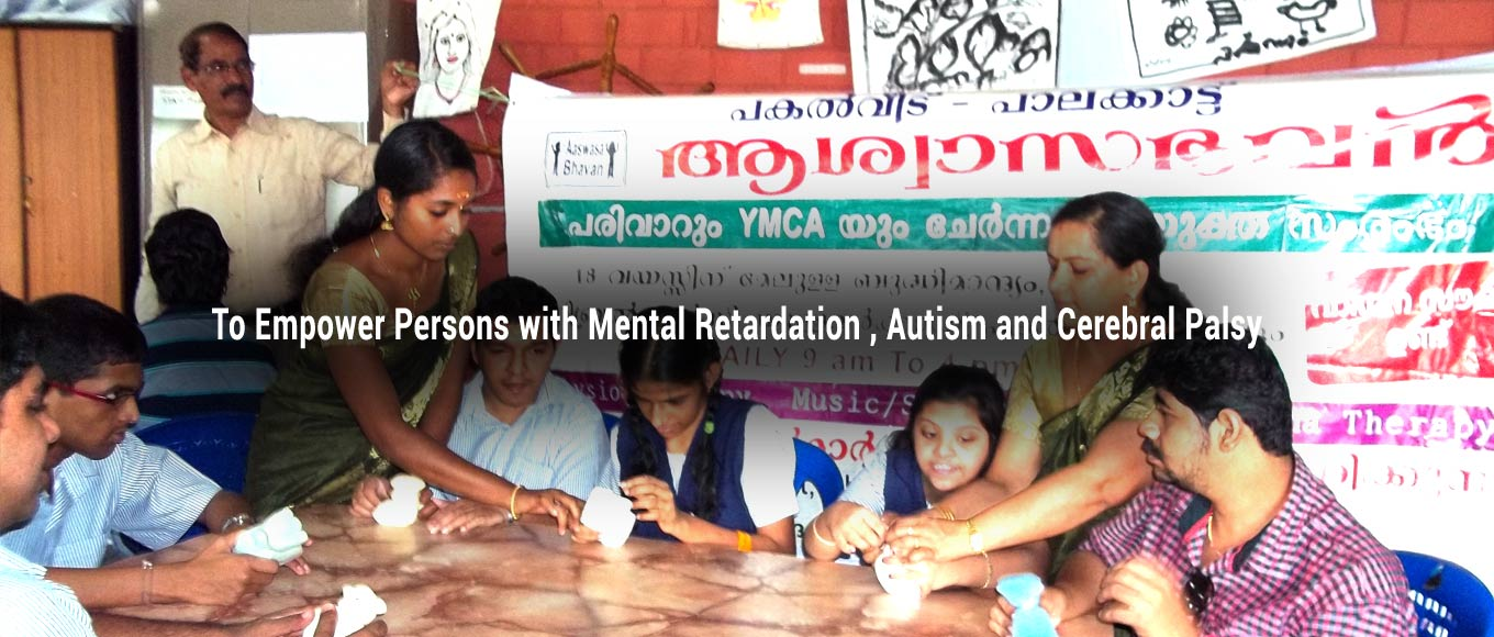 To Empower Persons with Mental Retardation , Autism and Cerebral Palsy